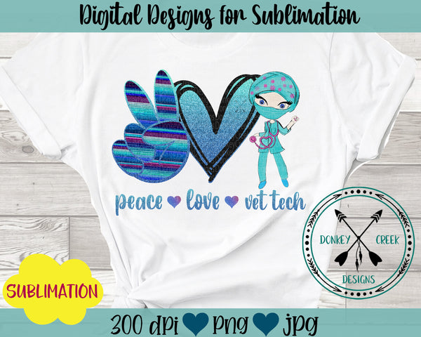 Peace Love VET TECH Sublimation Design