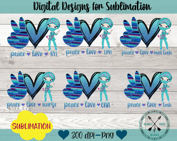 Peace Love Nurse Sublimation Design BUNDLE
