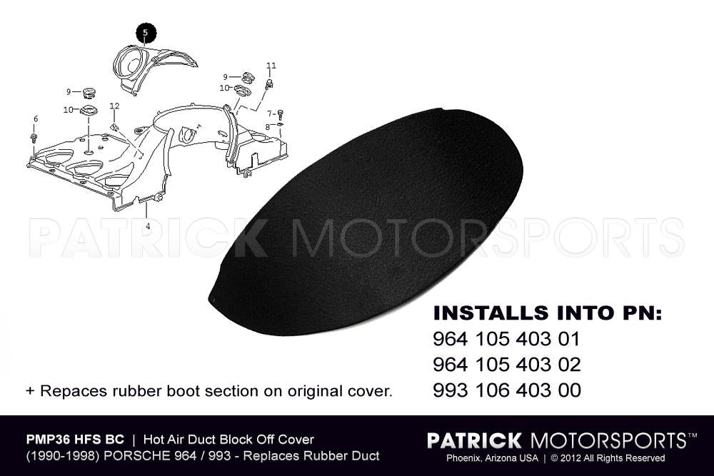 ENG 964 105 HFS BOC PMS: DUAL HOT AIR HEATER SOCKET BLOCK OFF ON 964 993 3.6L ENGINE FAN SHROUD