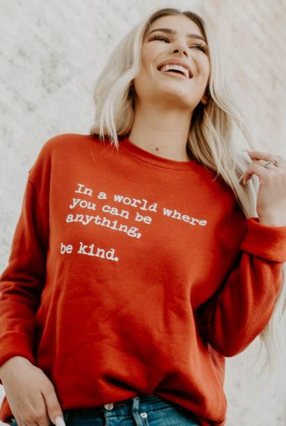 In A World Where You Can Be Anything...Be Kind Pullover