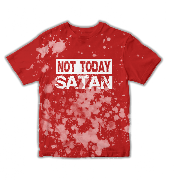 Not Today Satan (Tie-Die)