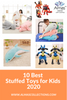 10 Best Stuffed Toys for Kids 2020