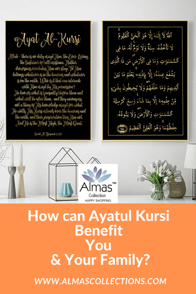 What are the Benefits of Reciting Ayatul Kursi for You & Family?