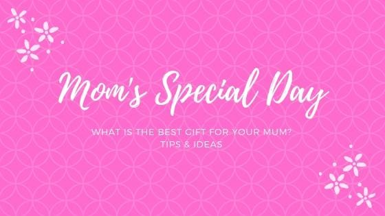 Best Mother's Day Presents 2019
