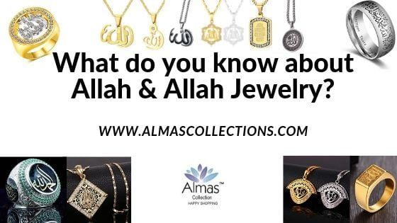 What do you know about Allah and Allah Jewelry?