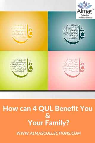 How can 4 Qul benefit you and your family by Almas Collections