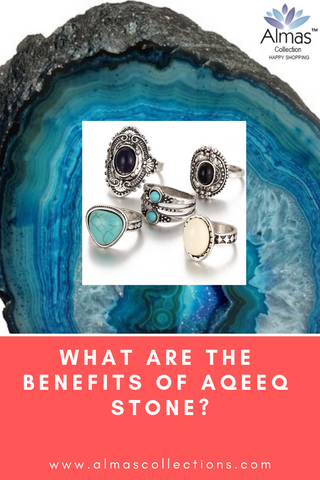 What are the Benefits of Aqeeq Stone?