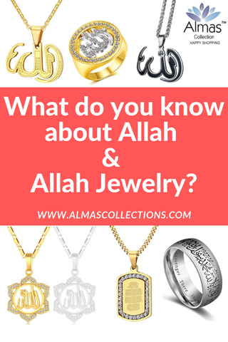 What do you know about Allah & Allah Necklaces Chains & Jewelry? Blog From Almas Collections