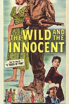 Wild and the Innocent