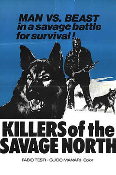 Killers of the Savage North