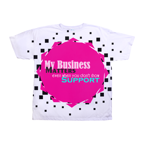 My Business Matters All-Over Print T-Shirts