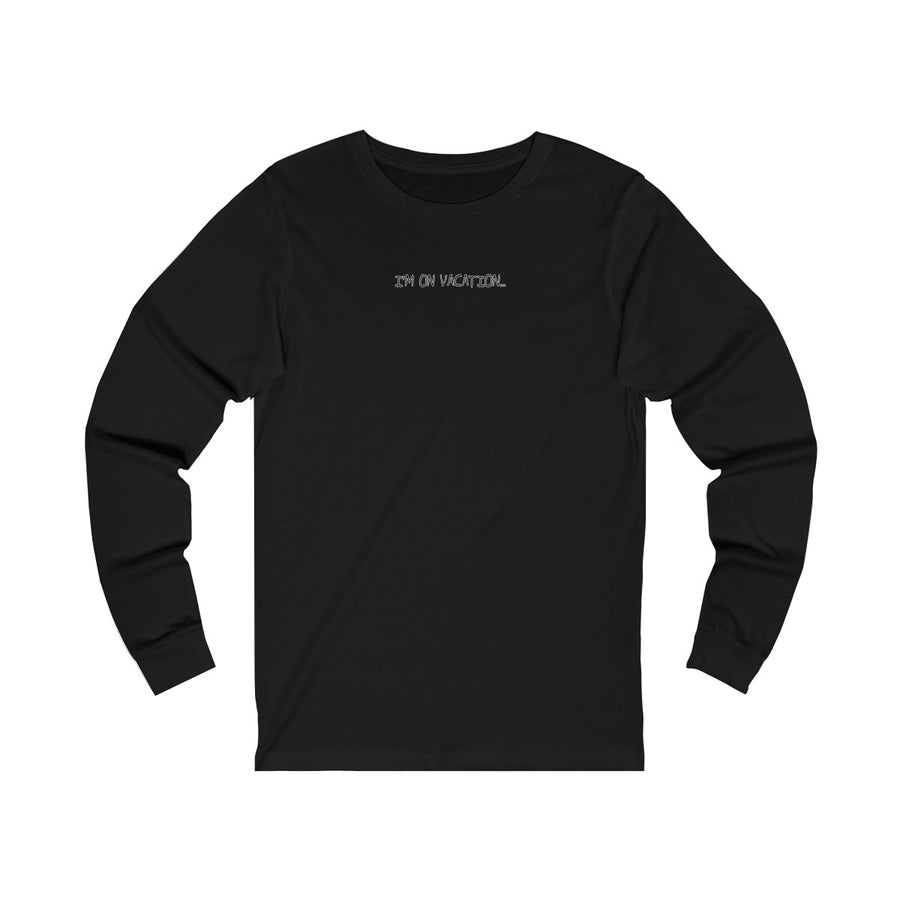 Im on vacation long sleeve