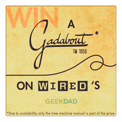 Curio & Co. team up with the Geek Dad folks at Wired.com to bring you a Gadabout  User's Manual.