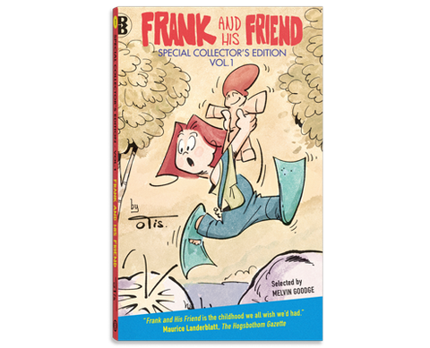 Frank and his Friend - Frank and His Friend - Special Collector's Edition, Vol. 1 - book cover of paperback comic strip 2013 Ringer Publishing Paperbacks - by Curio & Co. (Curio and Co. OG) www.curioandco.com