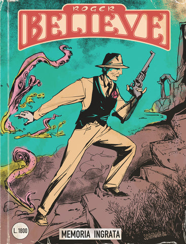 Roger Believe - Ungrateful Memory (Memoria Ingrata) - Illustrated comic book cover of Roger with revolver and kraken in background (circa 1980's) for an adventure in the vain of Dylan Dog and Martin Mystery - by Curio & Co. (Curio and Co. OG) www.curioandco.com