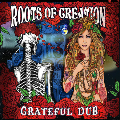 Grateful Dub: a Reggae-infused Tribute to the Grateful Dead
