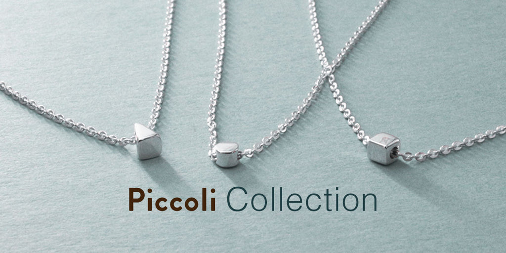 Piccoli, Italian word for tiny. This collection features tiny yet powerful geometric shapes.