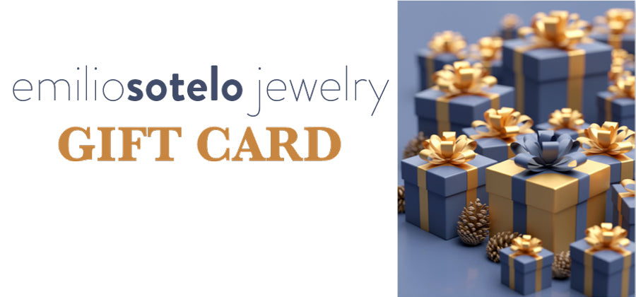 Emilio Sotelo Silver Jewelry Gift Card | Best Gift Idea for her