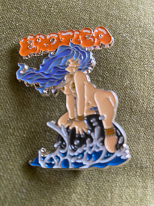Bodē Broad Erotica Pin LIMITED EDITION
