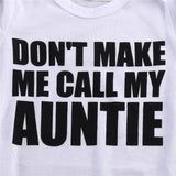 'Don't Make Me Call My Auntie' Newborn Funny Print Bodysuit