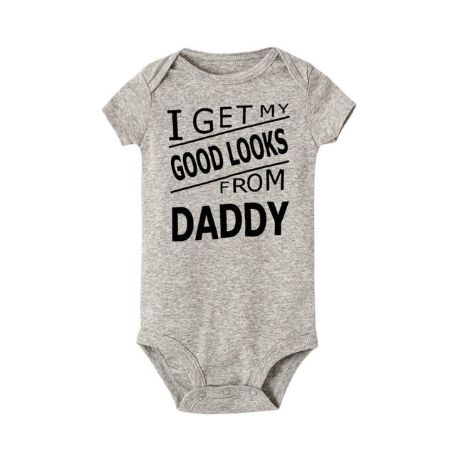 'I Get My God Looks From Daddy' Newborn Funny Print Bodysuit