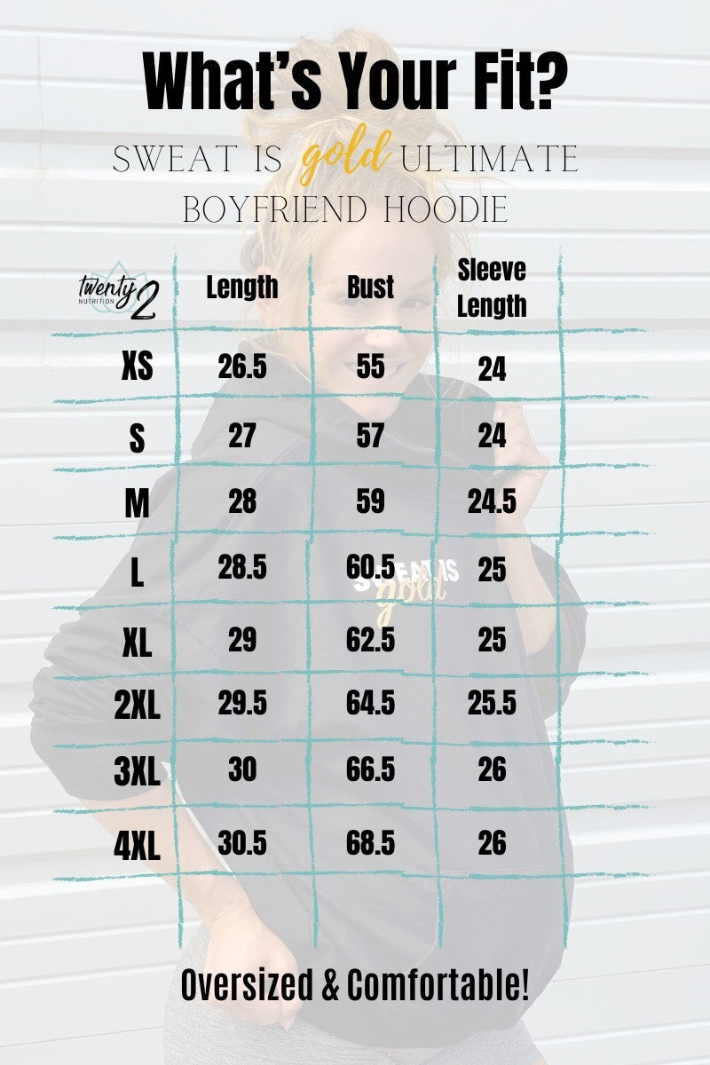 Sweat is Gold Boyfriend Hoodie