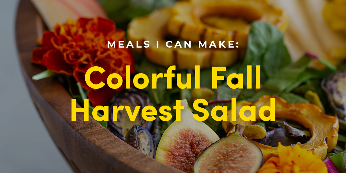 Meals I Can Make: Colorful Fall Harvest Salad