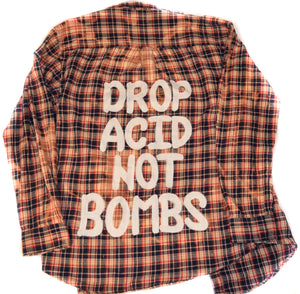 Drop Acid Not Bombs - Large
