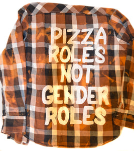 Pizza Roles Not Gender Roles - Large