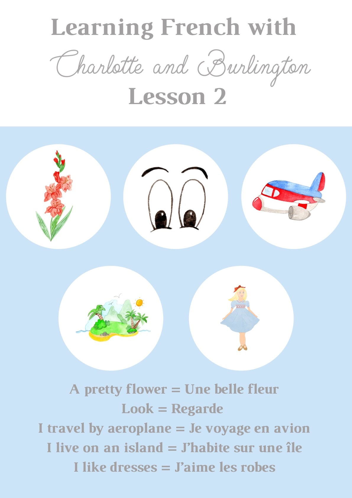 Learning French with Charlotte and Burlington
