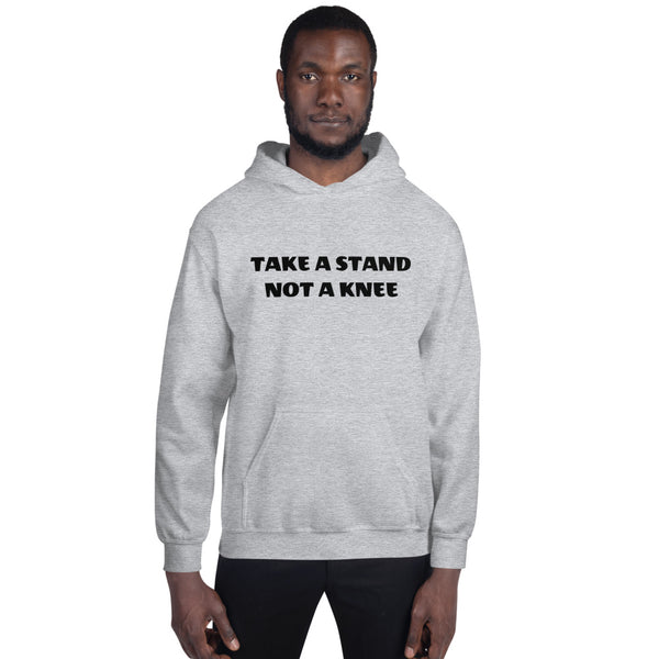 TAKE A STAND NOT A KNEE Unisex Hoodie