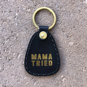 Mama Tried Toggle Keychain