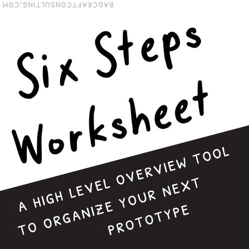 Six Steps to Prototyping Worksheet