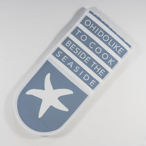 Oven Gloves - Oh, I do like to cook beside the sea-SeaKisses