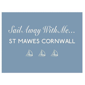 St Mawes, Sail Away...