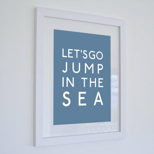 Jump in the Sea Typographic Seaside Wall Art-SeaKisses