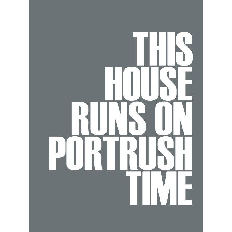 Portrush Time Typographic Print- Coastal Wall Art