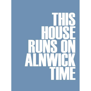 Alnwick Time Typographic Travel Print Coastal Wall Art by SeaKisses
