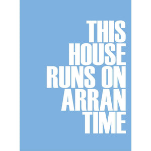 Arran Time Typographic Print- Coastal Wall Art /Poster-SeaKisses