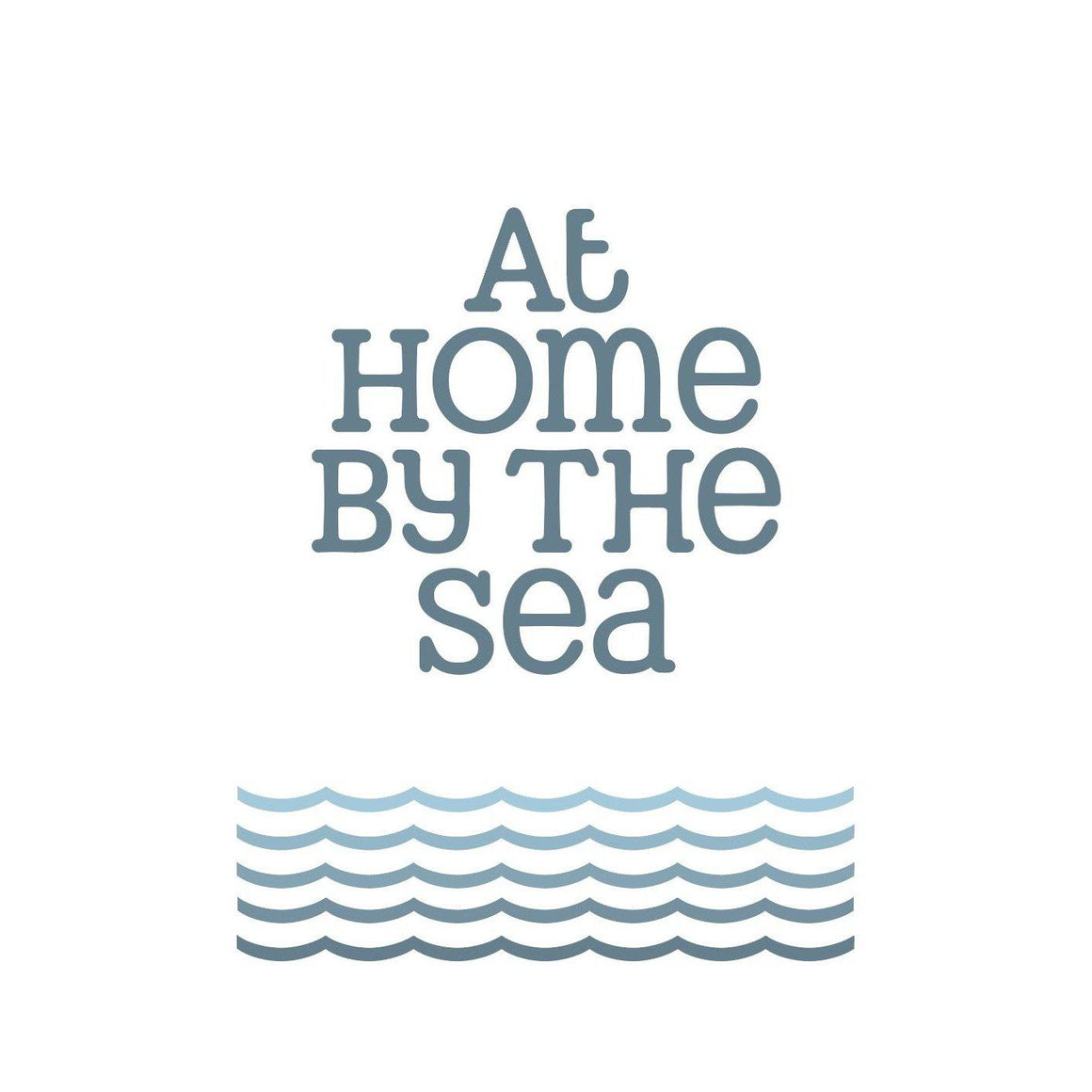 At Home by the Sea Seaside Print- Coastal Wall Art-SeaKisses