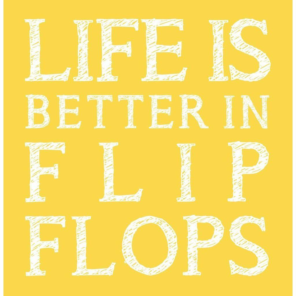 Life is Better in Flip Flops - Greeting Card