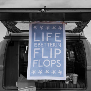 Life is Better in Flip Flops Tea Towel-SeaKisses