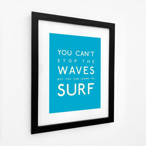 You Can't Stop the Waves Typographic Seaside Wall Art /Poster-SeaKisses