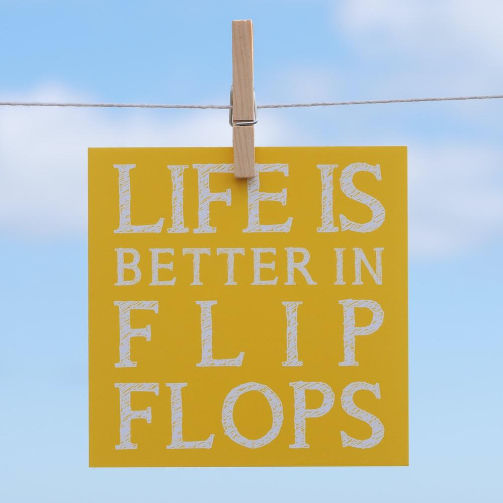 Life is Better in Flip Flops - Greeting Card-SeaKisses