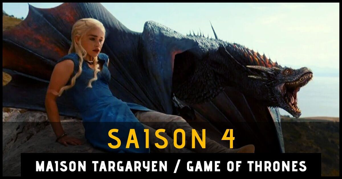 resume-game-of-thrones-saison-3-maison-targaryen