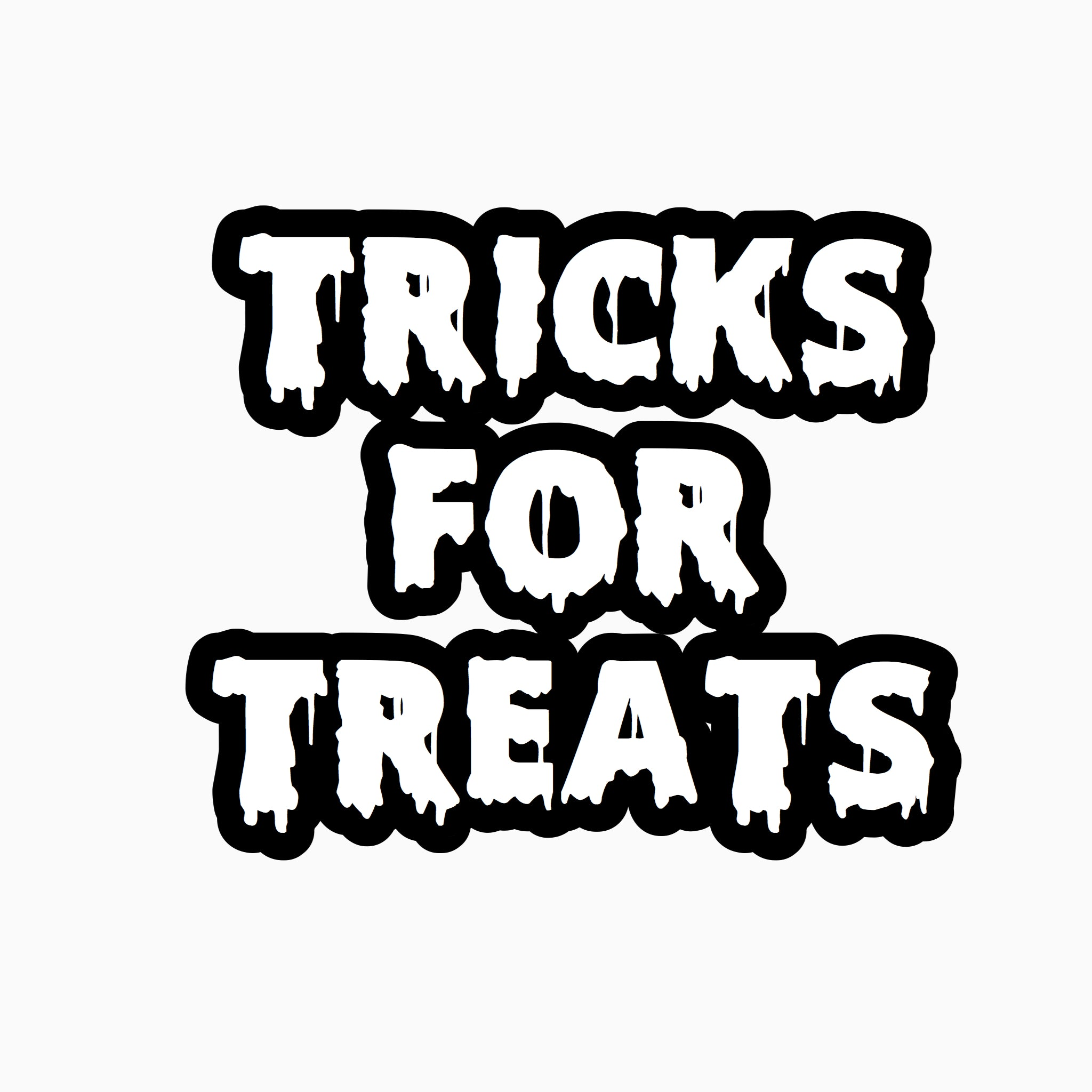 """Tricks for Treats"" Text Add-On"