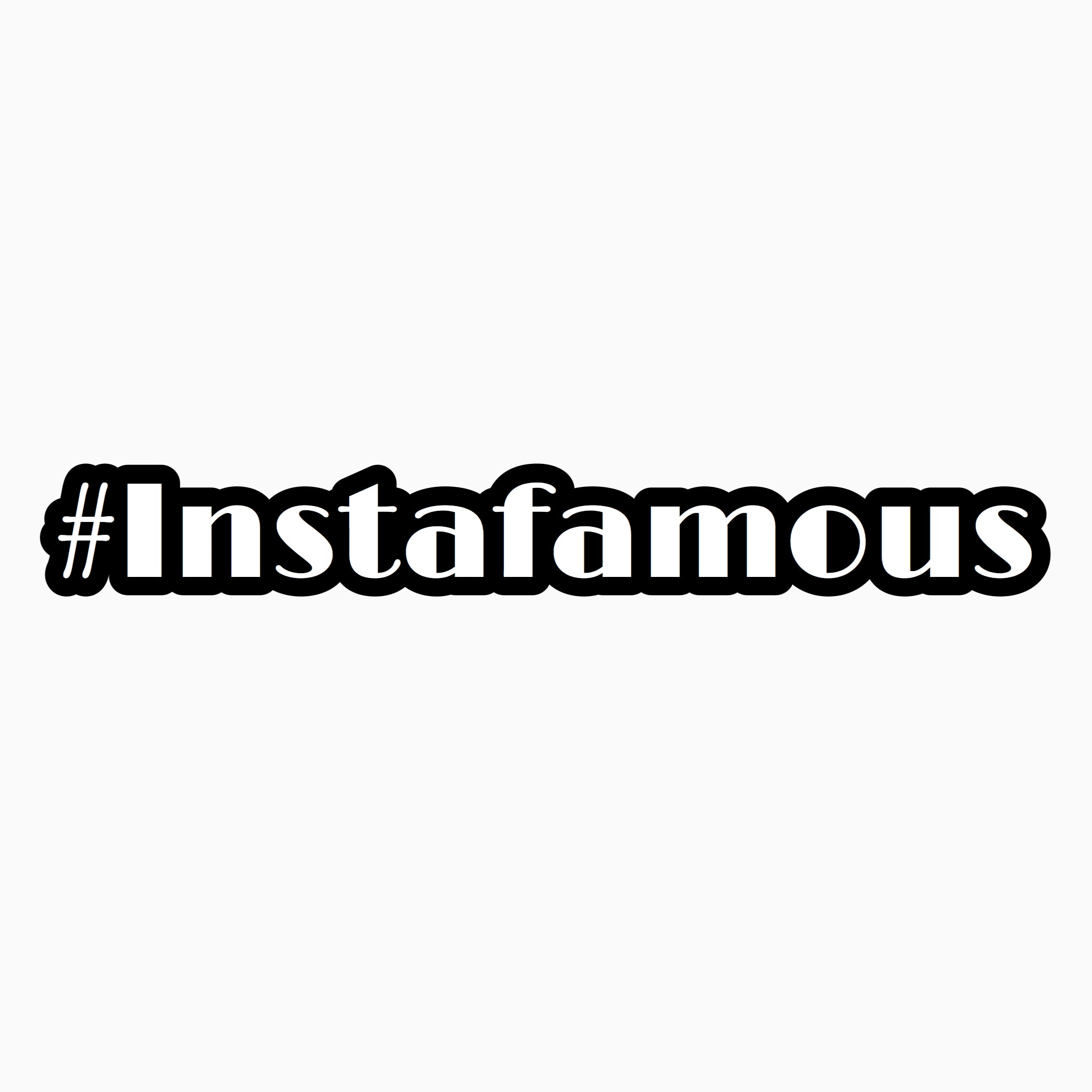 """#Instafamous"" Text Add-On"