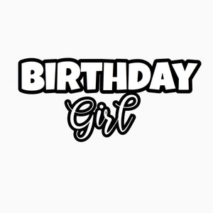 """Birthday Girl"" Text Add-On"