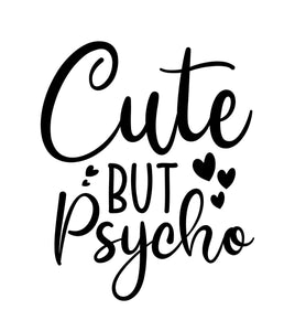 """Cute but Psycho"" Text Add-On"