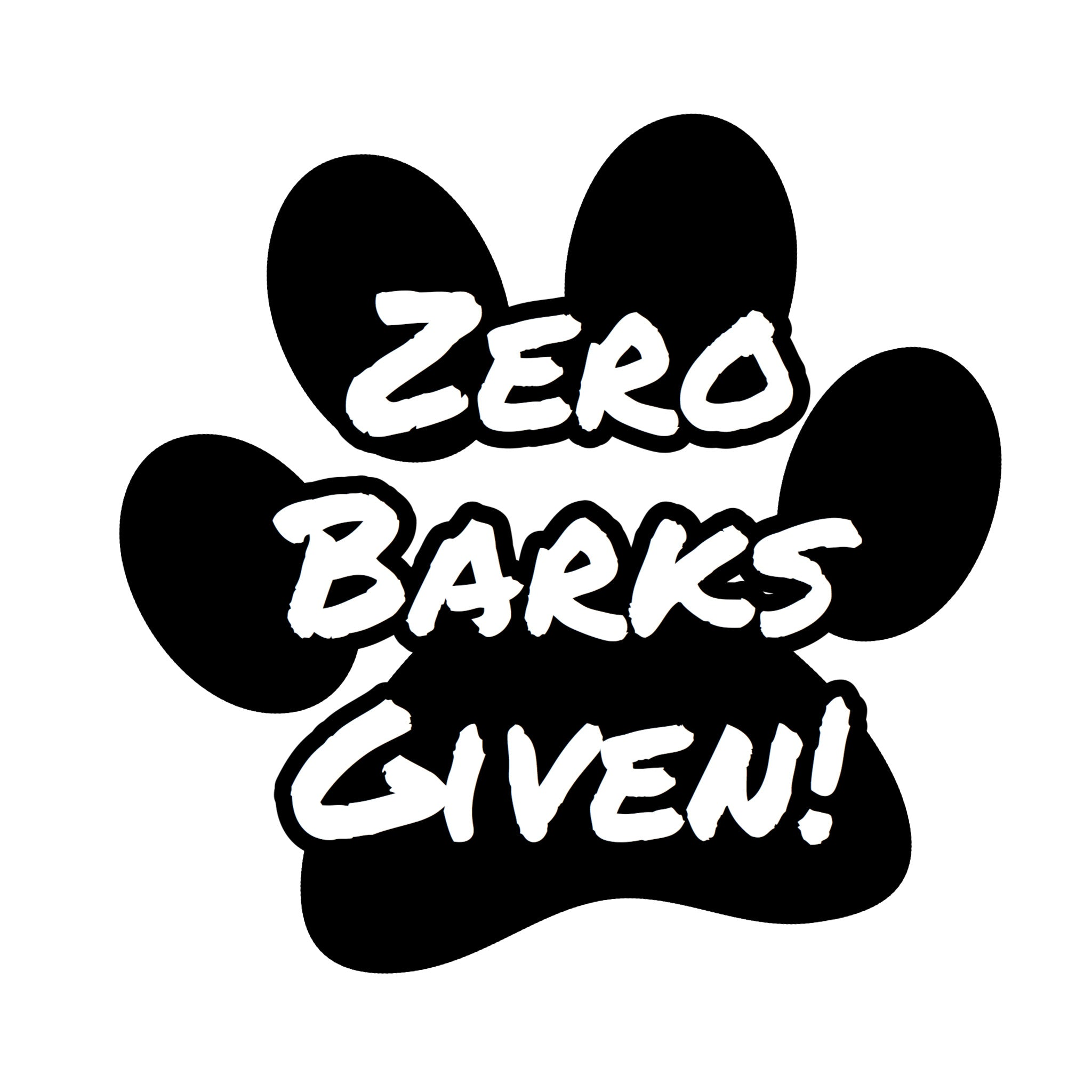 """Zero Barks Given!"" Text Add-On"